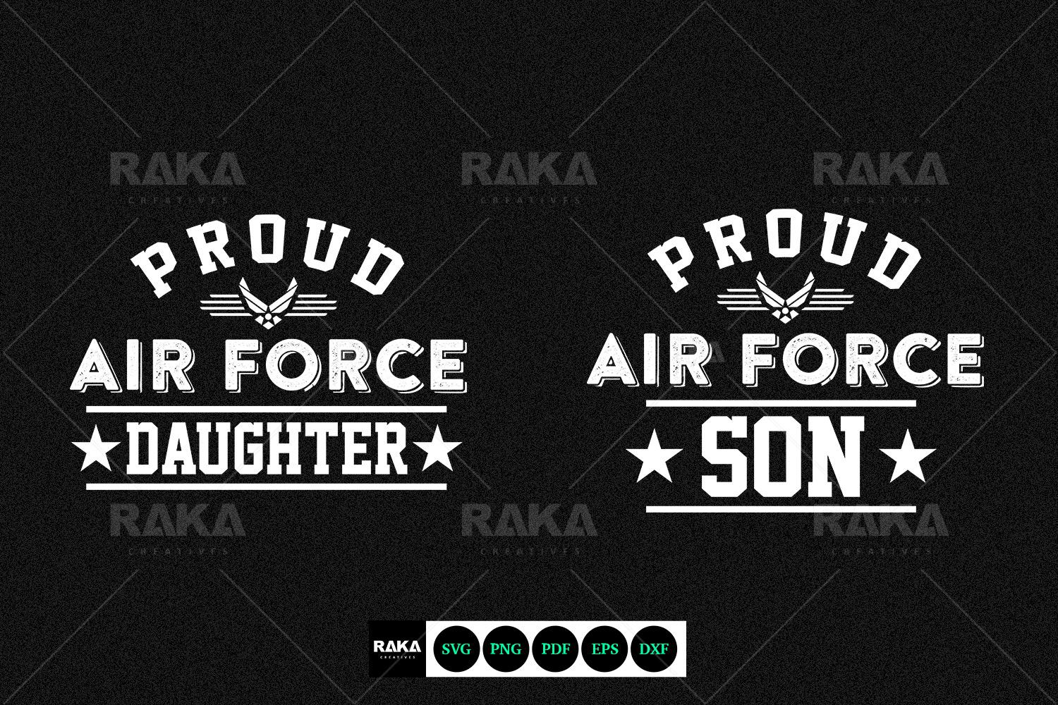 Proud Us Air Force Son Daughter Military Family In Svg Files Picastock